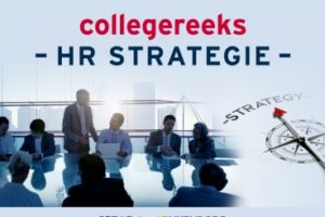 4 oktober – 22 november | Collegereeks HR Strategie
